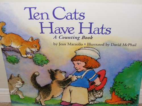 9780153133824: Harcourt School Publishers Collections: Bb Ten Cats Have Hats Grk TEN CATS HAVE HATS