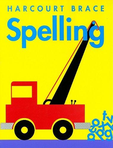 Harcourt Brace Spelling: Harcourt School Publishers