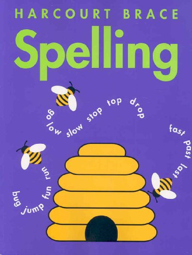Harcourt School Publishers Spelling: Consumable Student Edition: Harcourt Brace