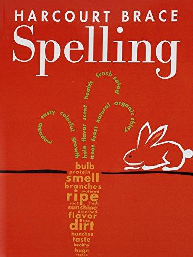 Spelling: HARCOURT SCHOOL PUBLISHERS