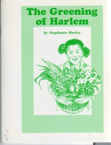 The Greening of Harlem: Stephanie Hurley