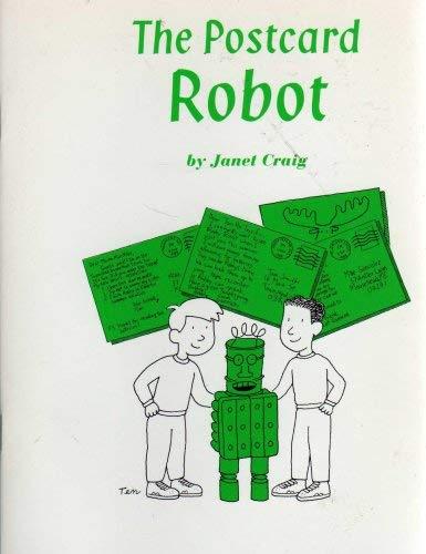 TK-Hm Bk: The Postcard Robot G3 Sig99 (9780153138997) by Janet Craig