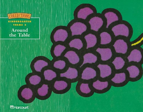 9780153140181: Harcourt School Publishers Collections: Thm Bk: Around The Table Grk