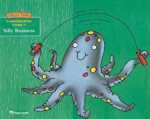 9780153140235: Harcourt School Publishers Collections: Thm Bk: Silly Business Grk