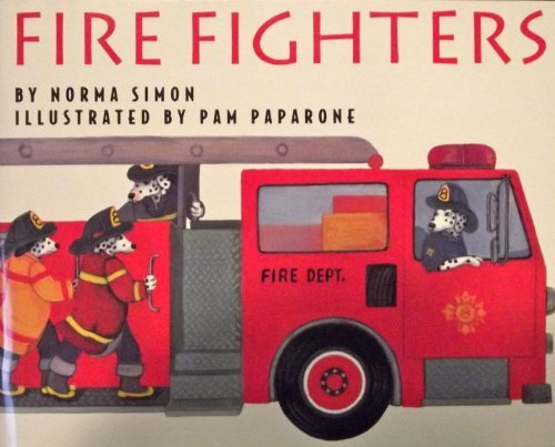 9780153142710: Harcourt School Publishers Collections: Lvl Lib: Fire Fighters Gr1