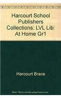 9780153142772: Harcourt School Publishers Collections: Lvl Lib: At Home Gr1