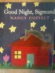 Good Night, Sigmund: Harcourt School Publishers