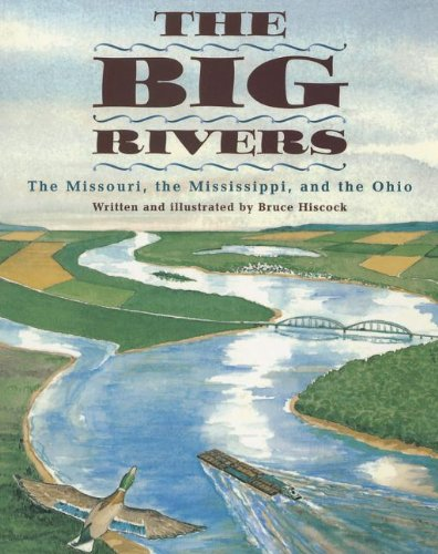9780153144400: The Big Rivers: The Missouri, the Mississippi, and the Ohio