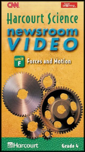 9780153146671: Harcourt Science Newsroom Video, Grade 4, Unit F, Forces and Motion