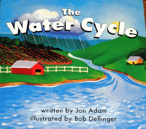 9780153148712: Harcourt School Publishers Science: Reader Grade 2 The Water Cycle