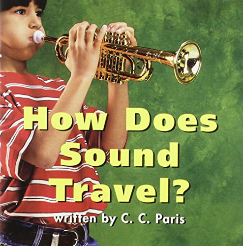 9780153148750: Harcourt School Publishers Science: Rdr:How Does Sound Travel 2 (Science 00 Y001)