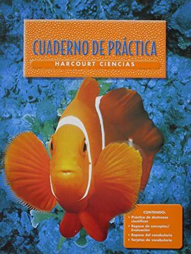 9780153150449: Harcourt School Publishers Ciencias: Student Edition Workbook Spanish Grade 1 (Spanish Edition)