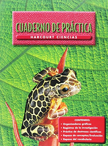 Harcourt School Publishers Ciencias: Student Edition Workbook Spanish Grade 5 (Spanish Edition): ...