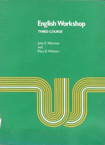 English workshop : third course: Warriner, John E
