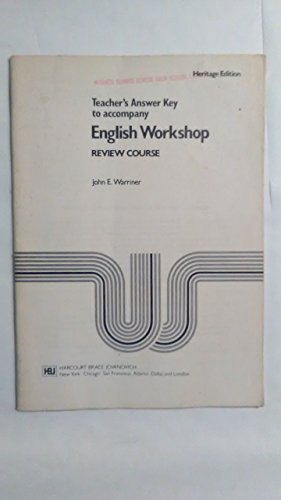 ENGLISH WORKSHOP REVIEW COURSE, TEACHERS ANSWER KEY