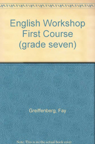 9780153154065: English Workshop First Course (grade seven)