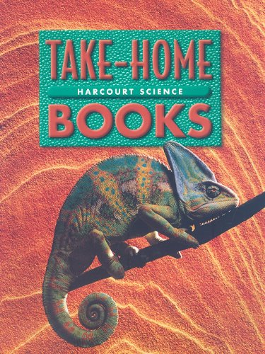 Harcourt School Publishers Science: Take-Home Book Gr4: HARCOURT SCHOOL PUBLISHERS