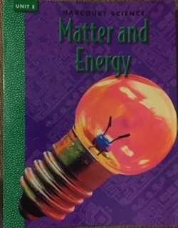9780153156960: Unit Bk 4e Matter & Energy Harc Sci00