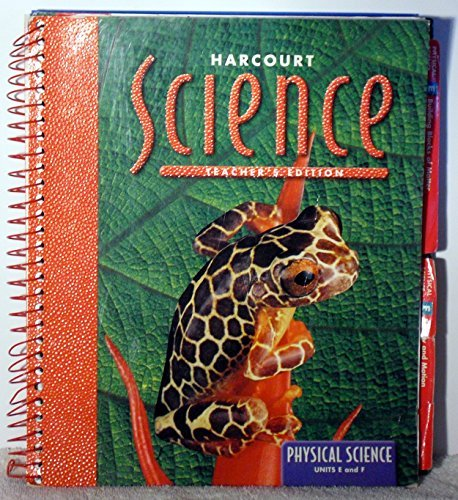 9780153157363: Science (Physical Science Units E and F) Teacher's Edition