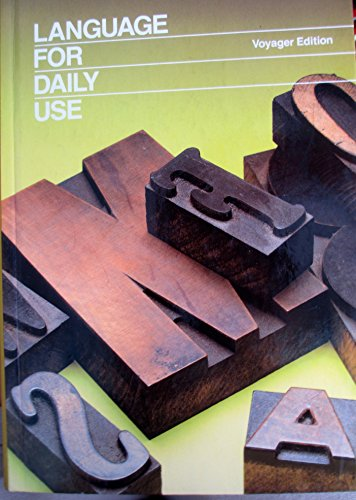 9780153167362: Language For Daily Use (Voyager Edition) (Voyager Edition)