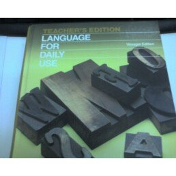 9780153167492: Teacher's Edition Language for Daily Use (Gold Voyager Edition)