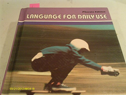 Language for Daily Use: Dr. Dorothy S.