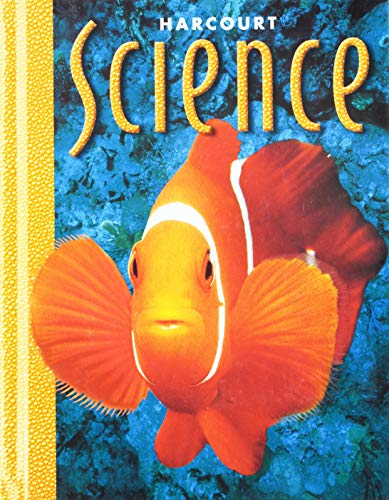 9780153174964: Harcourt School Publishers Science: Student Edition Grade 1 2000