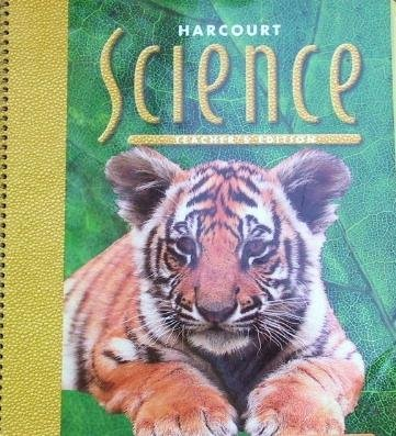 9780153177484: Harcourt Science Teacher's Edition Life Science Units A (Living Things Grow and Change) and B (Homes for Living Things) grade 2