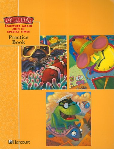9780153178085: Collections Together Again Join in Special Times Practice Book, Grade 1