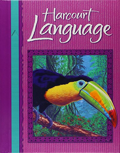 Harcourt School Publishers Language: Student Edition Grade