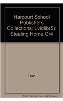 9780153193071: Harcourt School Publishers Collections: Lvldlib(5): Stealing Home Gr4