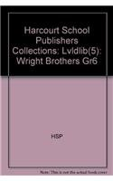 9780153193583: Harcourt School Publishers Collections: Lvldlib(5): Wright Brothers Gr6