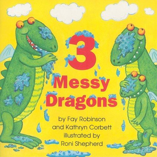 9780153196355: 3 MESSY DRAGONS (Math 02 Y010)