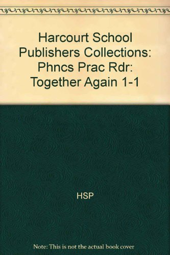 9780153198168: Phonics Practice Reader: Together Again, Grade 1 (Collections)