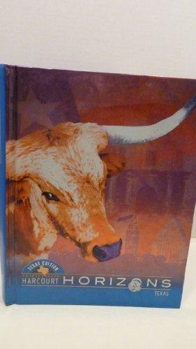 Harcourt Horizons Texas & Student Edition, Grade 4 (Harcourt School Publishers Horizons): Diem,...