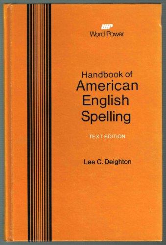 9780153202025: Handbook of American English spelling (Word power)
