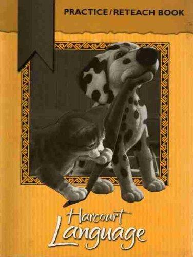 9780153202445: Harcourt School Publishers Language: Practice/Reteach Book Grade 1