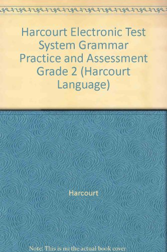 9780153202568: Harcourt Electronic Test System Grammar Practice and Assessment Grade 2 (Harcourt Language)