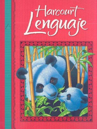 Harcourt School Publishers Lenguaje: Student Edition Grade: HARCOURT SCHOOL PUBLISHERS