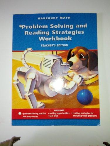 Harcourt Math: Problem Solving and Reading Strategies Workbook: Teacher's Edition- Gr 3- ...