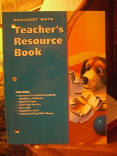 Teacher's Resource Book, Grade 3 (Harcourt Math): Math, Hadcourt