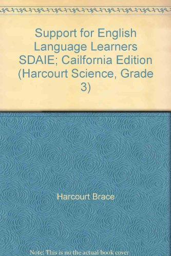 9780153211522: Support for English Language Learners SDAIE; Cailfornia Edition (Harcourt Science, Grade 3)