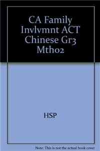 9780153215766: CA Family Invlvmnt ACT Chinese Gr3 Mth02