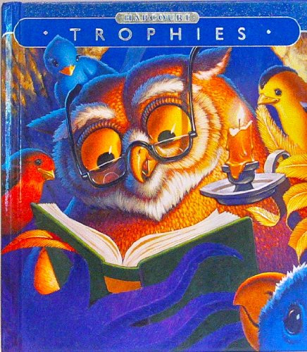 9780153224737: Trophies: Student Edition Grade 1 Gather Around 2003
