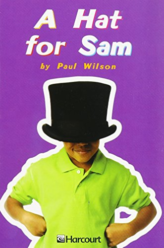 9780153230073: Harcourt School Publishers Trophies: Above Level Individual Reader Grade 1 A Hat For Sam