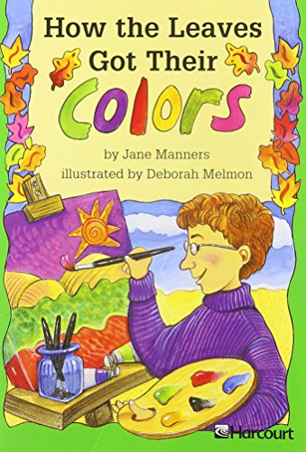 How the Leaves Got Their Colors: Manners, Jane