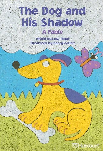 9780153230745: The Dog and His Shadow: A Fable (Trophies 03)