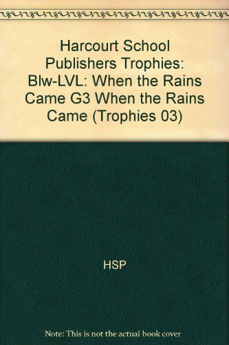 9780153231513: Harcourt School Publishers Trophies: Below Level Individual Reader Grade 3 When The Rains Came
