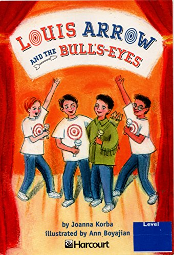 9780153233425: Harcourt School Publishers Trophies: On Level Individual Reader Grade 5 Louis Arrow/Bull's-Eyes