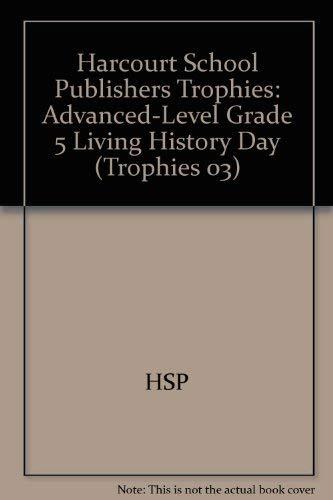 Harcourt School Publishers Trophies: Advanced-Level Grade 5: HARCOURT SCHOOL PUBLISHERS